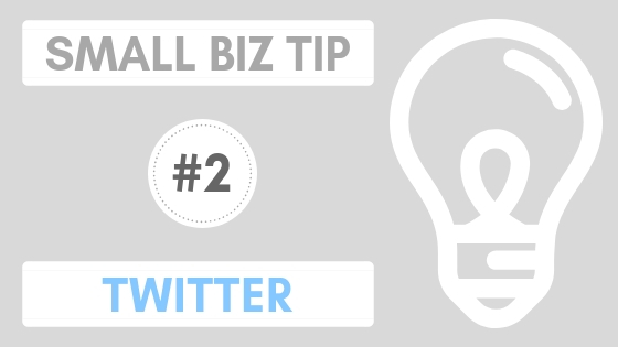 Small Biz Tip #2 – Twitter